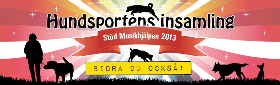 Apportering till vardag och fest stödjer Hundsportens insamling till Musikhjälpen - gör det du också